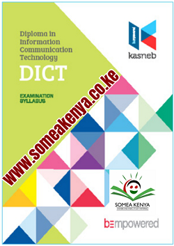 KASNEB DICT NOTES AND REVISION KITS. DIPLOMA IN INFORMATION COMMUNICATION TECHNOLOGY-DICT notes, Revision kits and past examination papers in Kenya examined by KASNEB, CPA,ATD,CS,CCP,DCM,CIFA,CICT,DICT,notes,revision,kits, Level I, Introduction to Computing, Computer Mathematics, Entrepreneurship and Communication, Computer Applications Practical I, Level II, Computer Networking, Internet Skills, Computer Support and Maintenance, Programming Concepts, Level III, Principles of Web Development, Foundations of Accounting, Information Systems Project Skills, Computer Applications Practical II