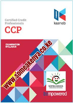 CCP notes, CCP Revision kits, PART I, SECTION 1, Credit Management, Commercial Law, Entrepreneurship and Communication, SECTION 2, Economics, Principles of Accounting, Public Finance and Taxation, PART II, SECTION 3, Company Law, Financial Management, Marketing and Public Relations, SECTION 4, Law Governing Credit Practice, Management Information Systems, Quantitative Analysis, PART III, SECTION 5, Strategy, Governance and Ethics, Banking Law and Practice, Credit Management in the Financial Sector, SECTION 6, Debt Recovery, Corporate Lending, Credit Practice